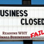 Reasons Why Small Businesses Fail