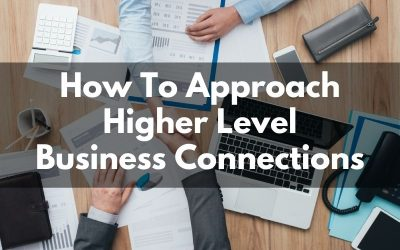 How To Approach Bigger Business Players In North Georgia or Your Niche